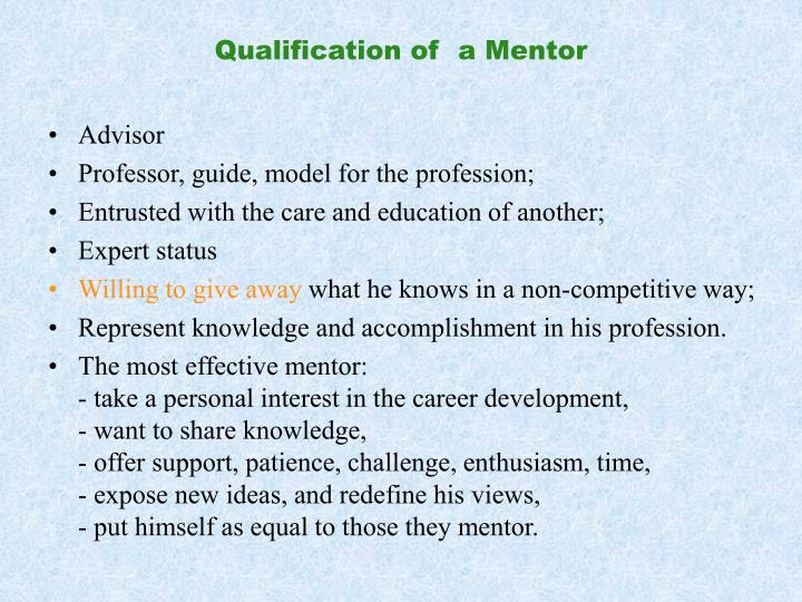 Qualification of  a Mentor