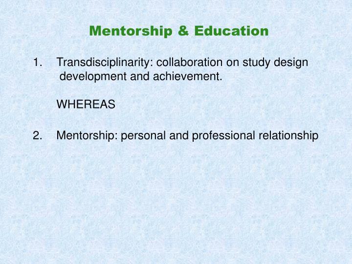 Mentorship & Education