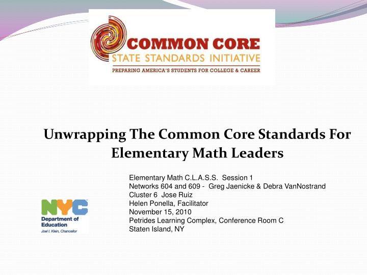 unwrapping the common core standards for elementary math leaders n.
