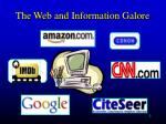 the web and information galore