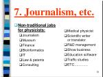 7 journalism etc