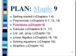 plan maple 9
