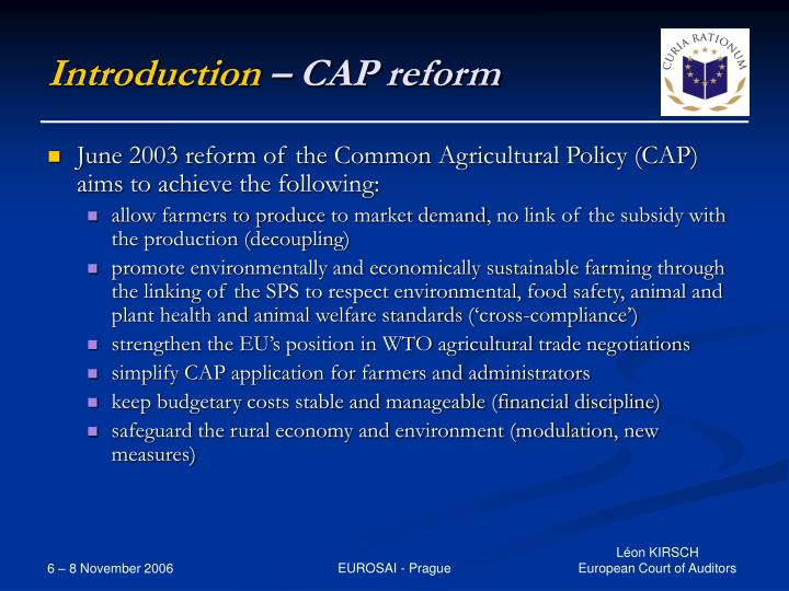 the eu common agricultural policy cap essay What is the common agricultural policy the common agricultural policy, better known as the cap, is a system of subsidies paid to eu farmers its main purposes are to guarantee minimum levels of.