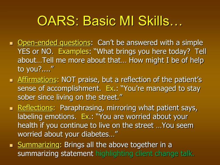 OARS: Basic MI Skills…