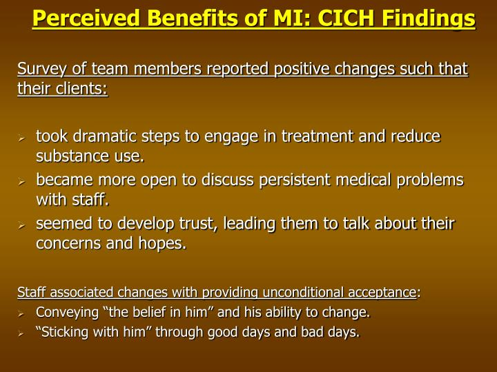 Perceived Benefits of MI: CICH Findings