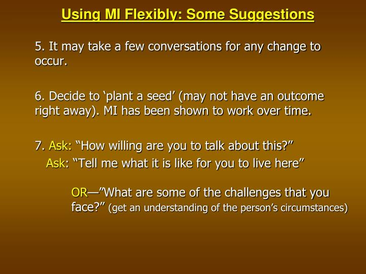 Using MI Flexibly: Some Suggestions