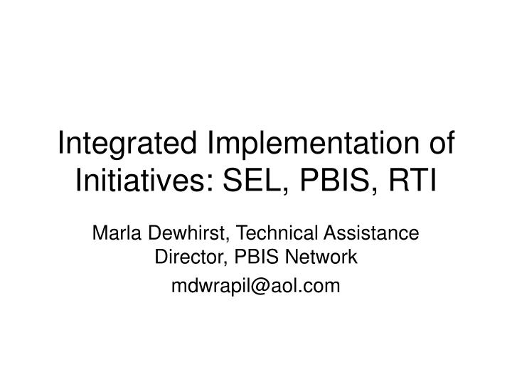 integrated implementation of initiatives sel pbis rti n.