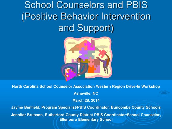school counselors and pbis positive behavior intervention and support n.