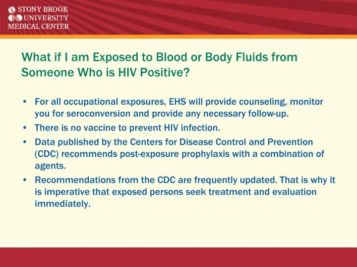 What if I am Exposed to Blood or Body Fluids from Someone Who is HIV Positive?
