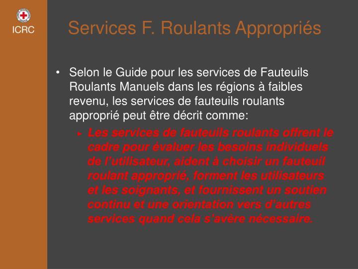 Services F. Roulants Appropriés