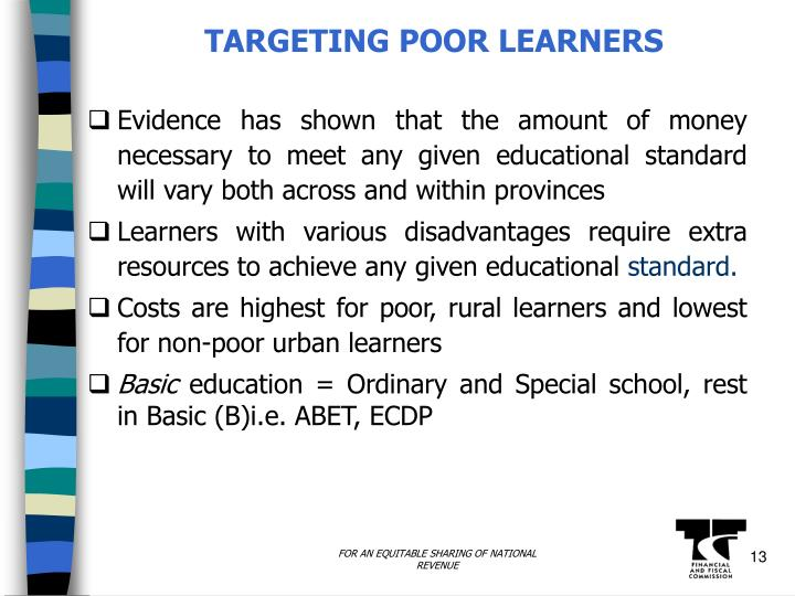 TARGETING POOR LEARNERS