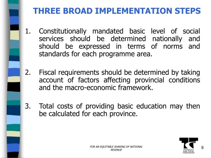 THREE BROAD IMPLEMENTATION STEPS