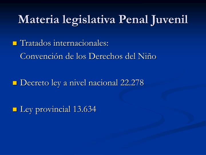 Materia legislativa Penal Juvenil
