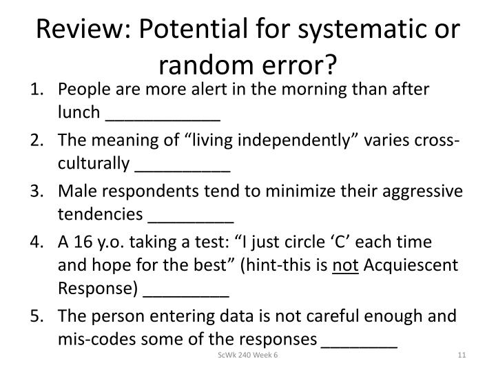 Review: Potential for systematic or random error?