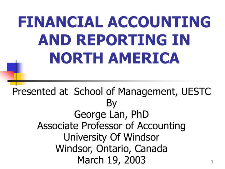 financial accounting and reporting in north america n.