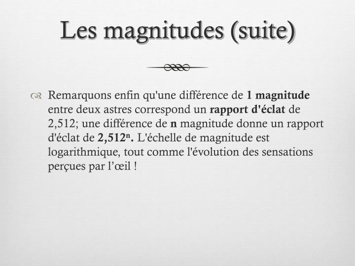 Les magnitudes (suite)