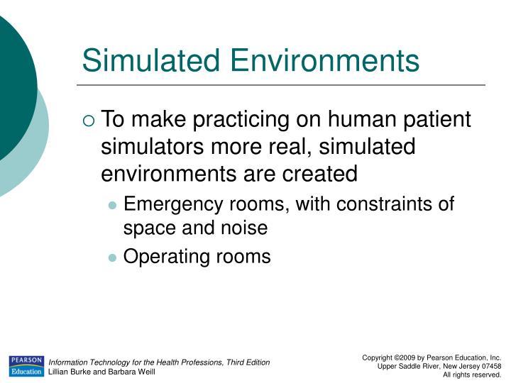 Simulated Environments