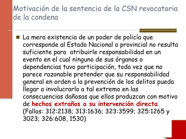 Motivación de la sentencia de la CSN revocatoria de la condena