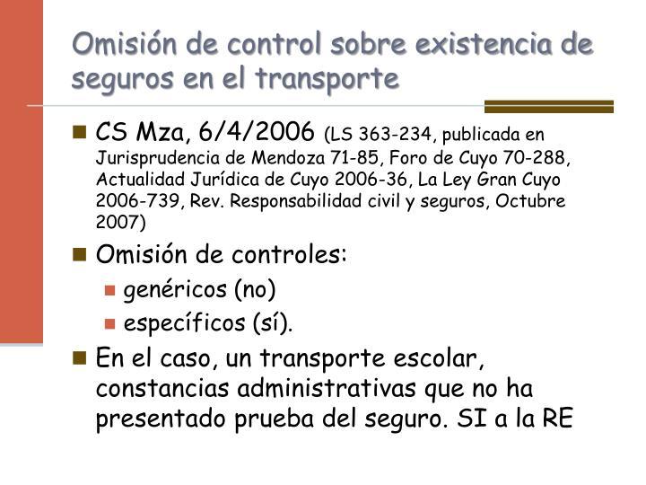 Omisión de control sobre existencia de seguros en el transporte