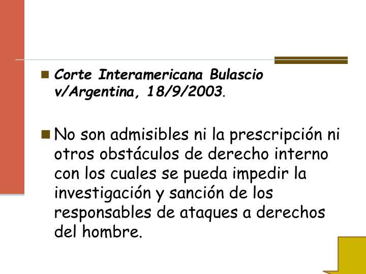 Corte Interamericana Bulascio v/Argentina, 18/9/2003
