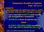 tassazione rendite e capitale