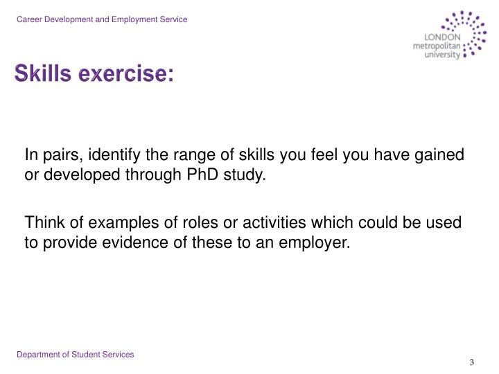 Skills exercise