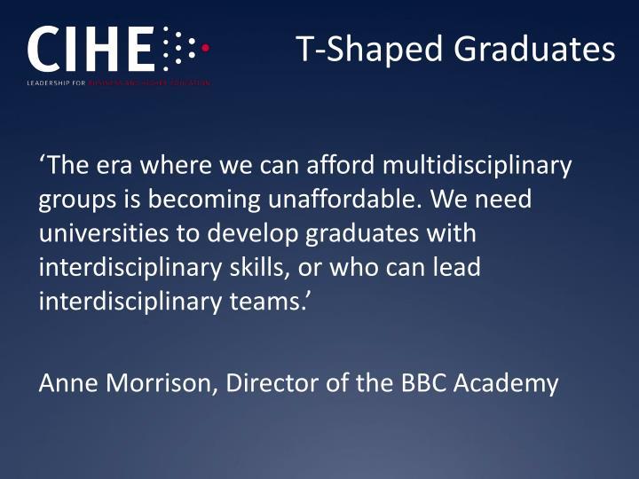 T-Shaped Graduates