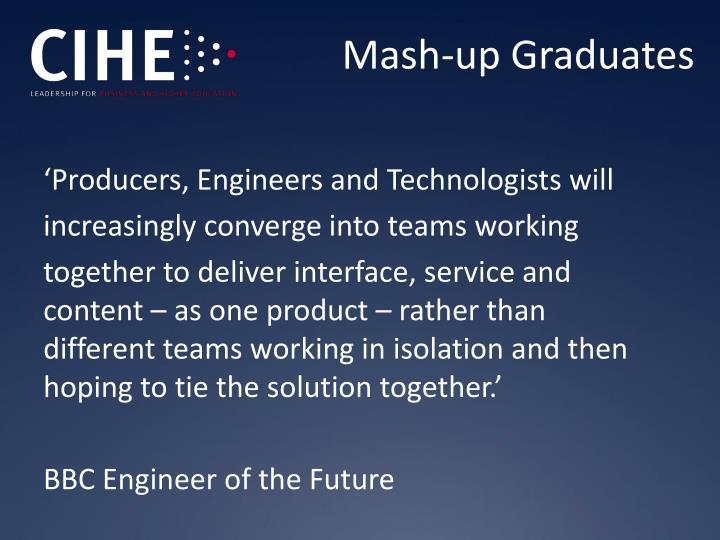 Mash-up Graduates