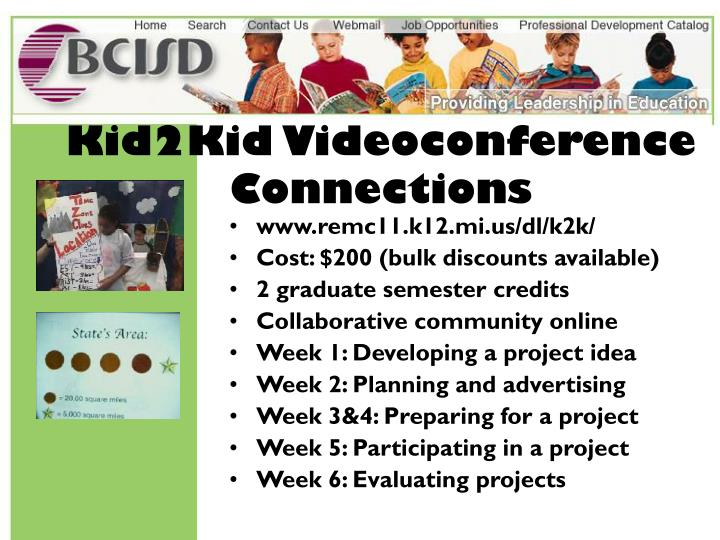 Kid2Kid Videoconference Connections