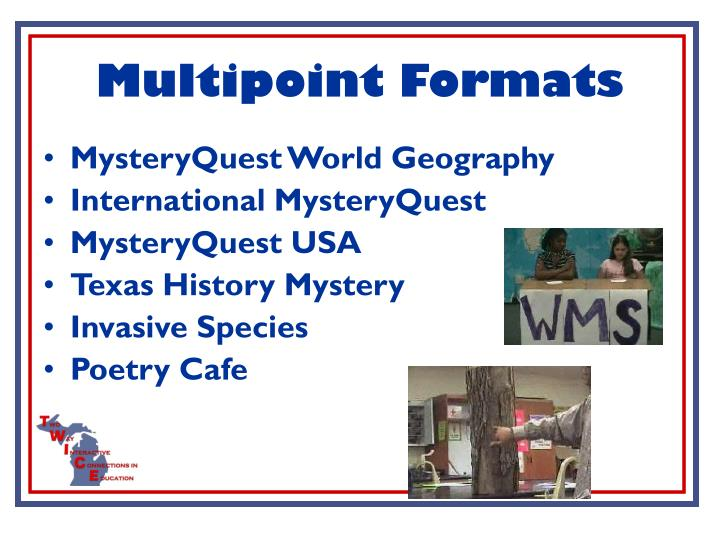 Multipoint Formats