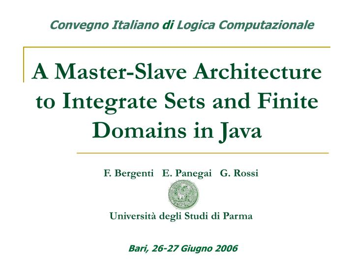 a master slave architecture to integrate sets and finite domains in java n.