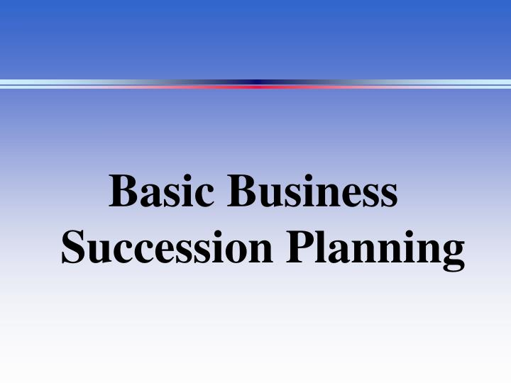 Basic Business Succession Planning