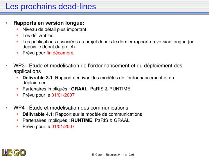 Les prochains dead-lines