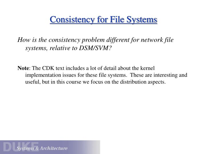 Consistency for File Systems