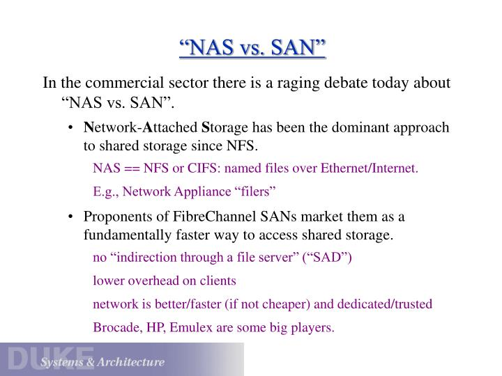 """NAS vs. SAN"""