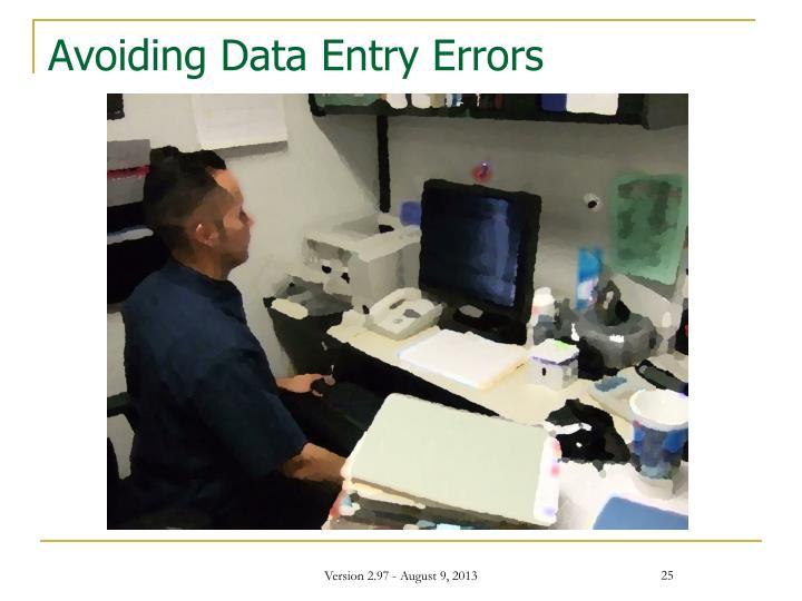 Avoiding Data Entry Errors