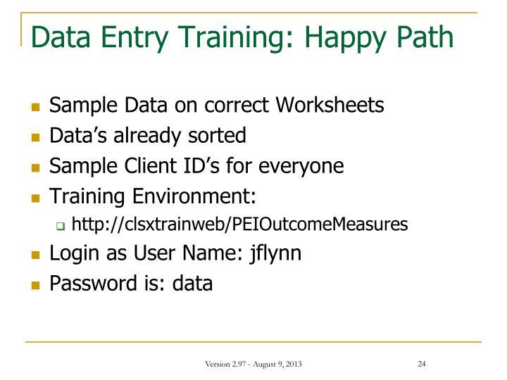 Data Entry Training: Happy Path