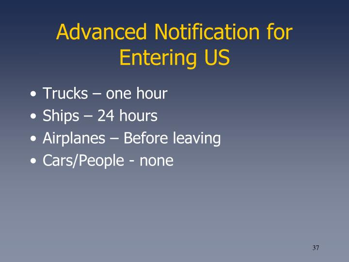 Advanced Notification for Entering US
