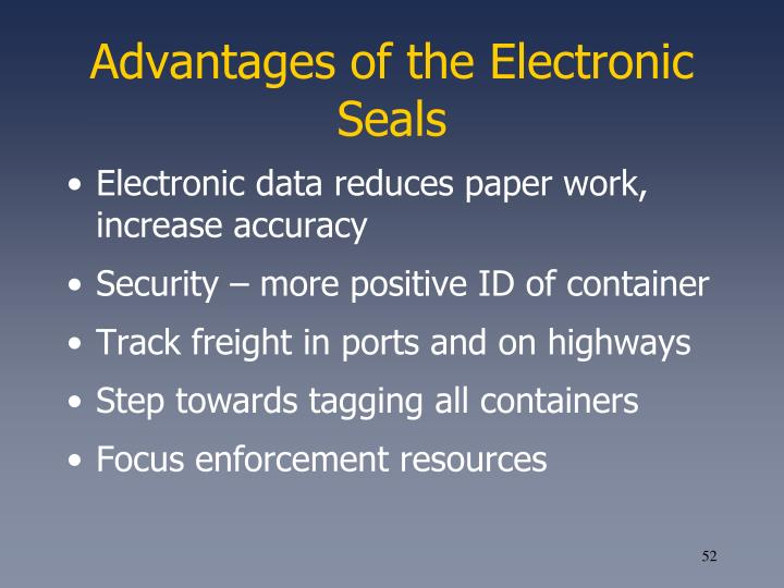 Advantages of the Electronic Seals