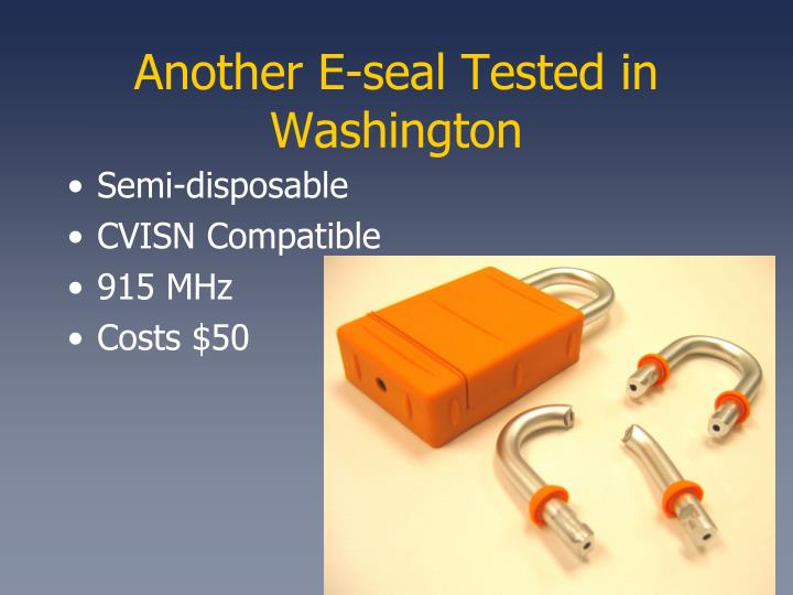 Another E-seal Tested in Washington