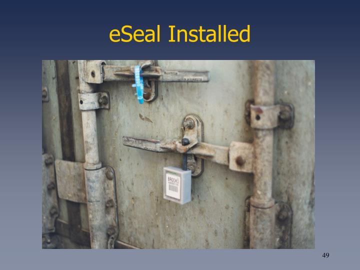 eSeal Installed