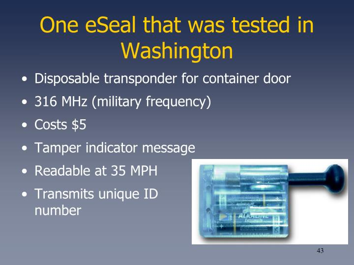 One eSeal that was tested in Washington