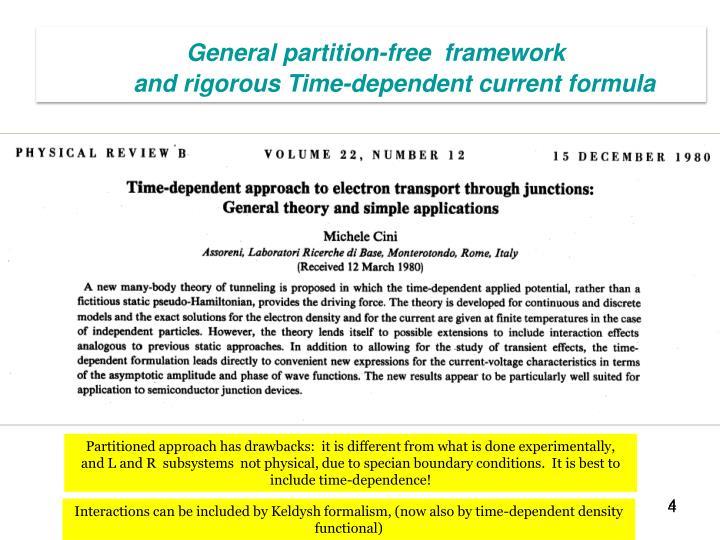 General partition-free  framework