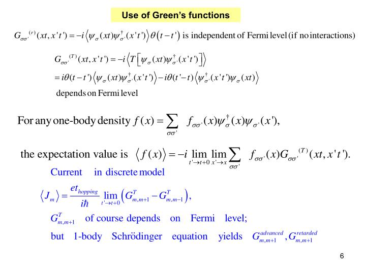 Use of Green's functions