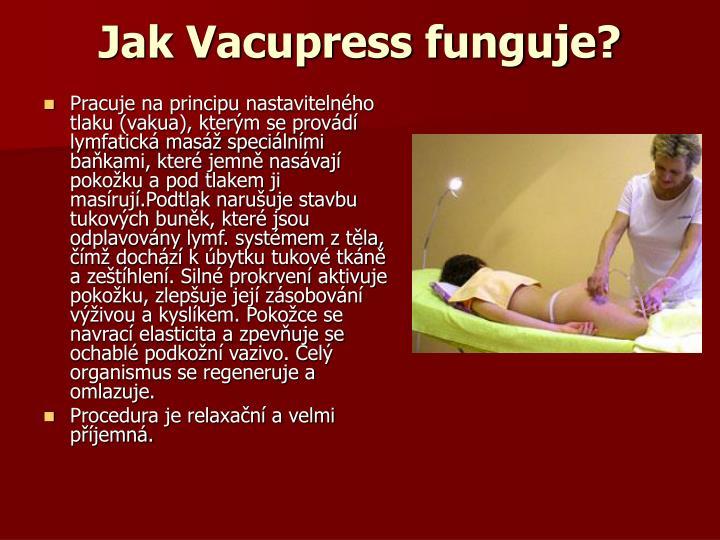 Jak Vacupress funguje?