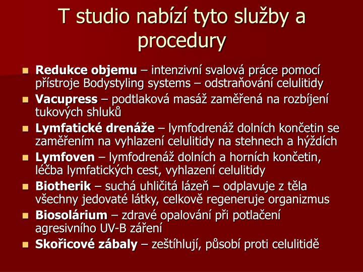 T studio nab z tyto slu by a procedury