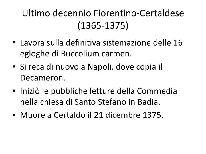 Ultimo decennio Fiorentino-Certaldese (1365-1375)