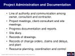 project administration and documentation