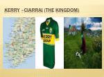 kerry ciarrai the kingdom