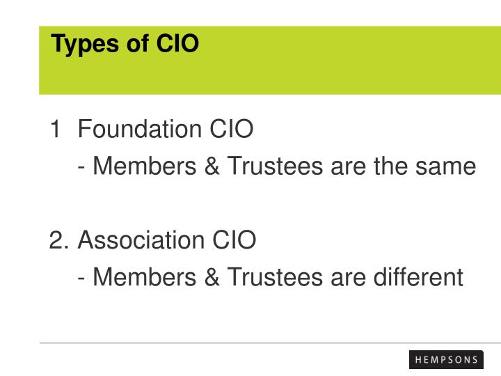 Types of CIO